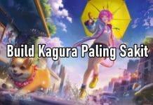 Build Kagura Paling Sakit