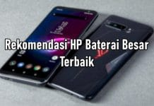 Rekomendasi HP Kapasitas Baterai Besar Terbaik