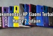 Rekomendasi HP Xiaomi Harga 2 Jutaan Terbaik